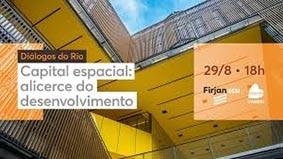 Diálogos do Rio: desenvolvimento em debate na Casa Firjan
