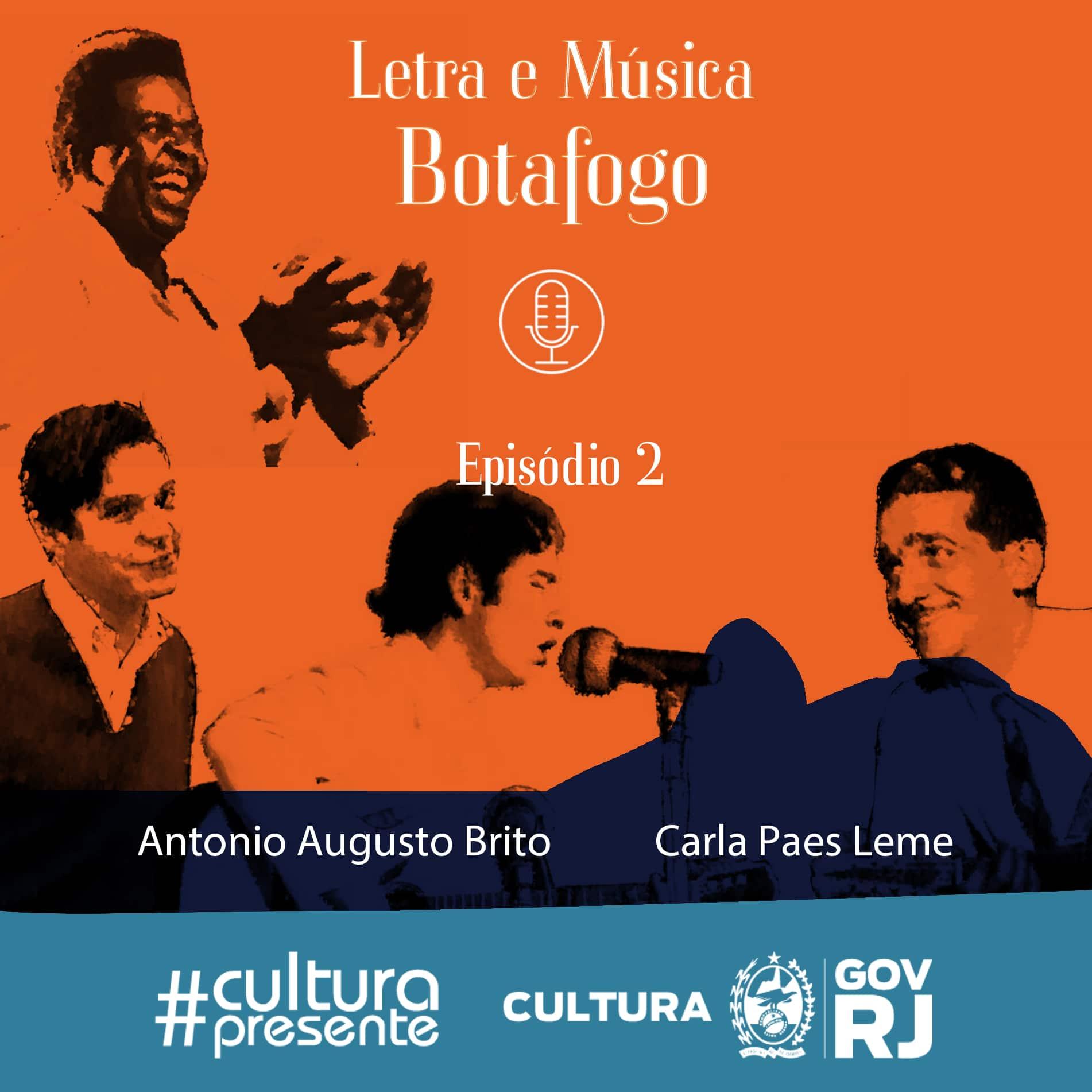Letra e música – Botafogo – Episódio 2
